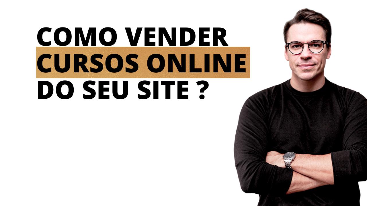 Read more about the article Como vender cursos online em seu próprio site ( 2021 )